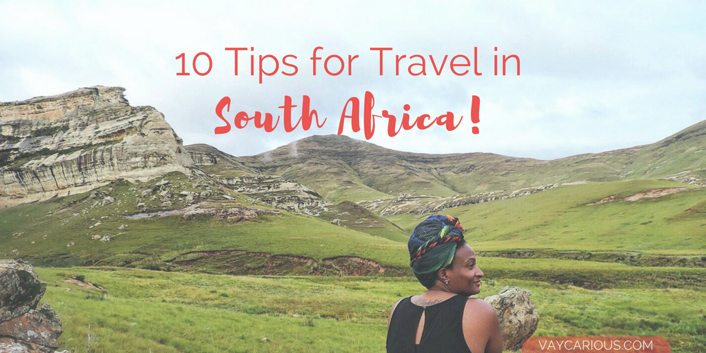 10 Tips for Travel in South Africa vaycarious.com