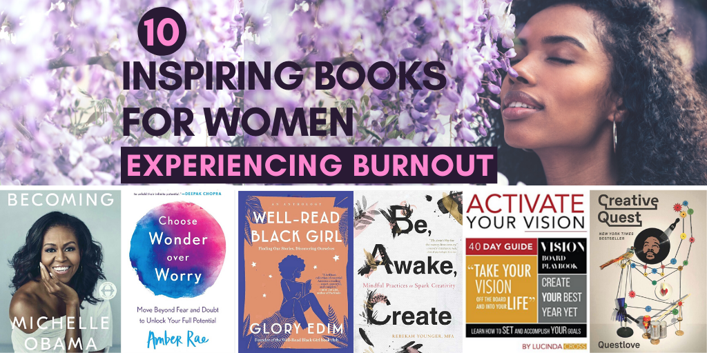 "picture of books with text ""10 inspiring books for women experiencing burnout"""